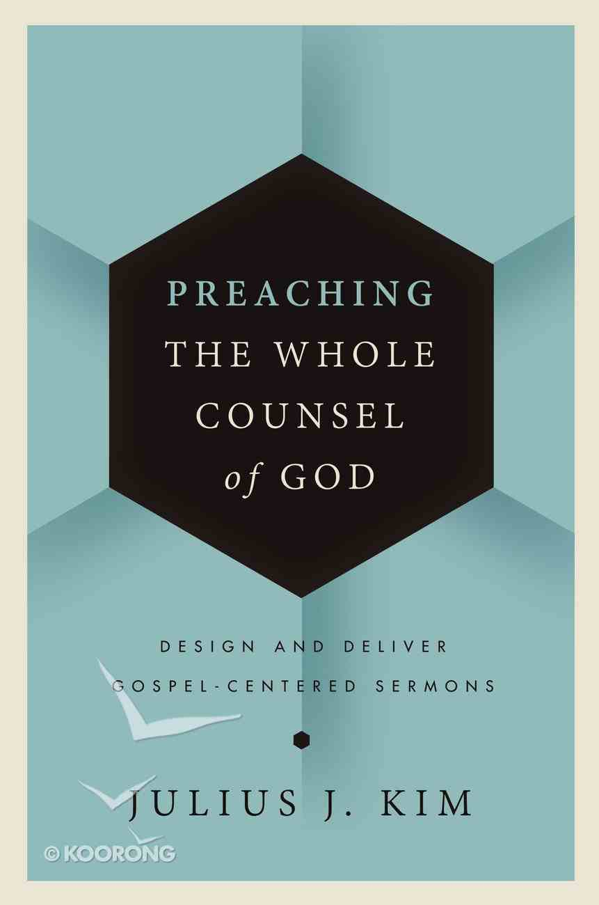 Preaching the Whole Counsel of God eBook