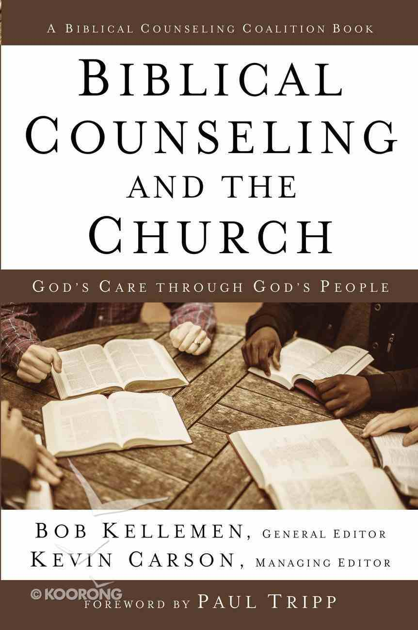 Biblical Counseling and the Church eBook