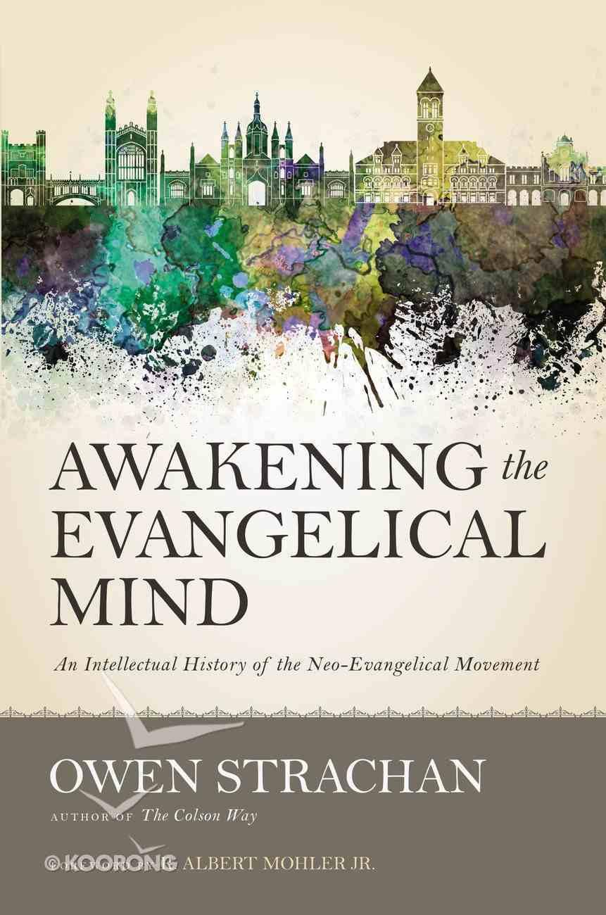 Awakening the Evangelical Mind eBook