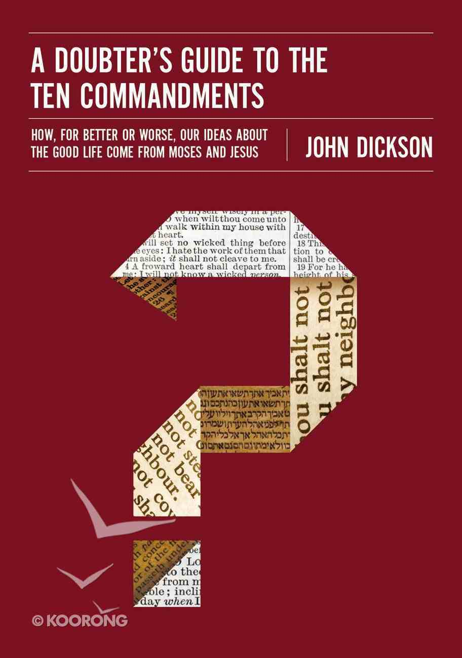 A Doubter's Guide to the Ten Commandments eBook