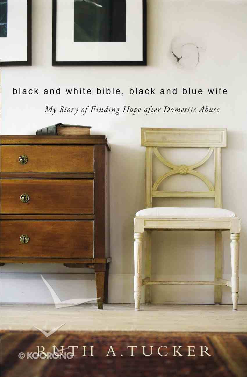 Black and White Bible, Black and Blue Wife eBook