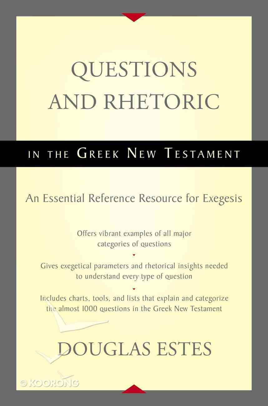 Questions and Rhetoric in the Greek New Testament eBook