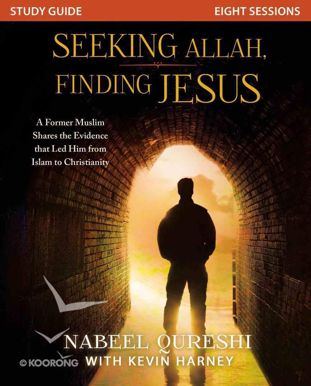 Seeking Allah, Finding Jesus (Study Guide) eBook