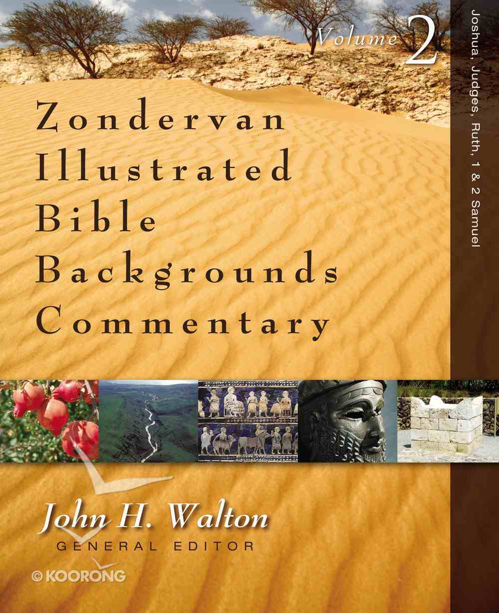 Joshua, Judges, & Ruth (Zondervan Illustrated Bible Backgrounds Commentary Series) eBook