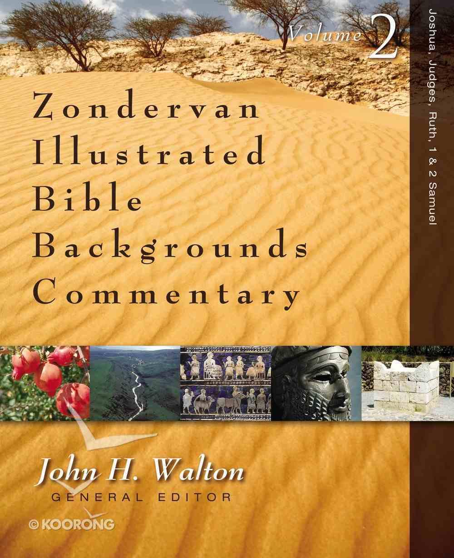 1 & 2 Samuel (Zondervan Illustrated Bible Backgrounds Commentary Series) eBook