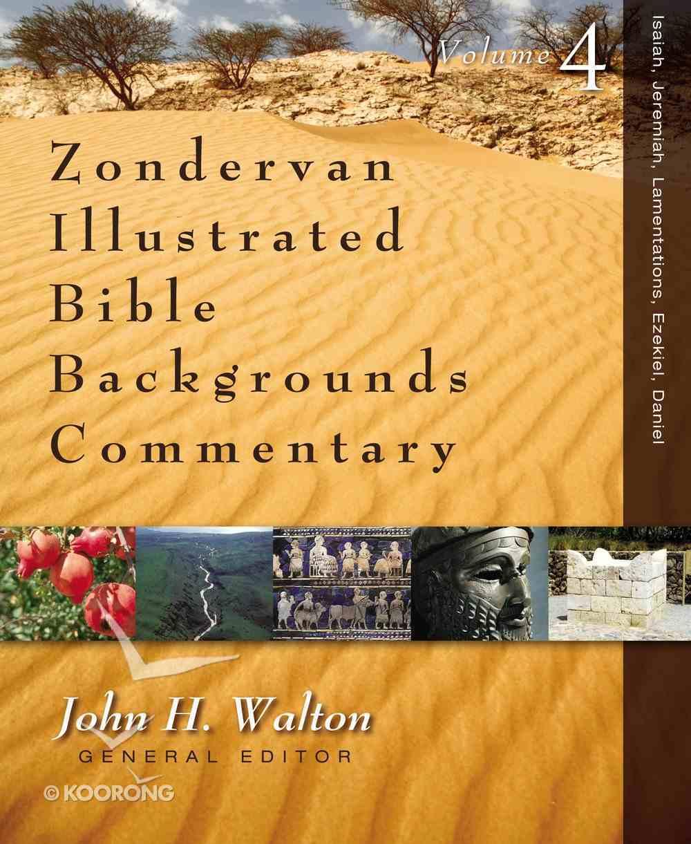 Ezekiel and Daniel (Zondervan Illustrated Bible Backgrounds Commentary Series) eBook