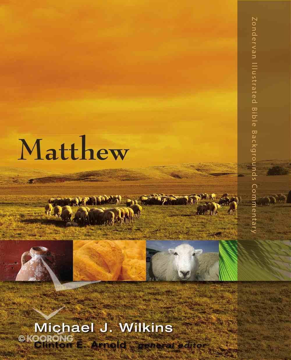 Matthew (Zondervan Illustrated Bible Backgrounds Commentary Series) eBook