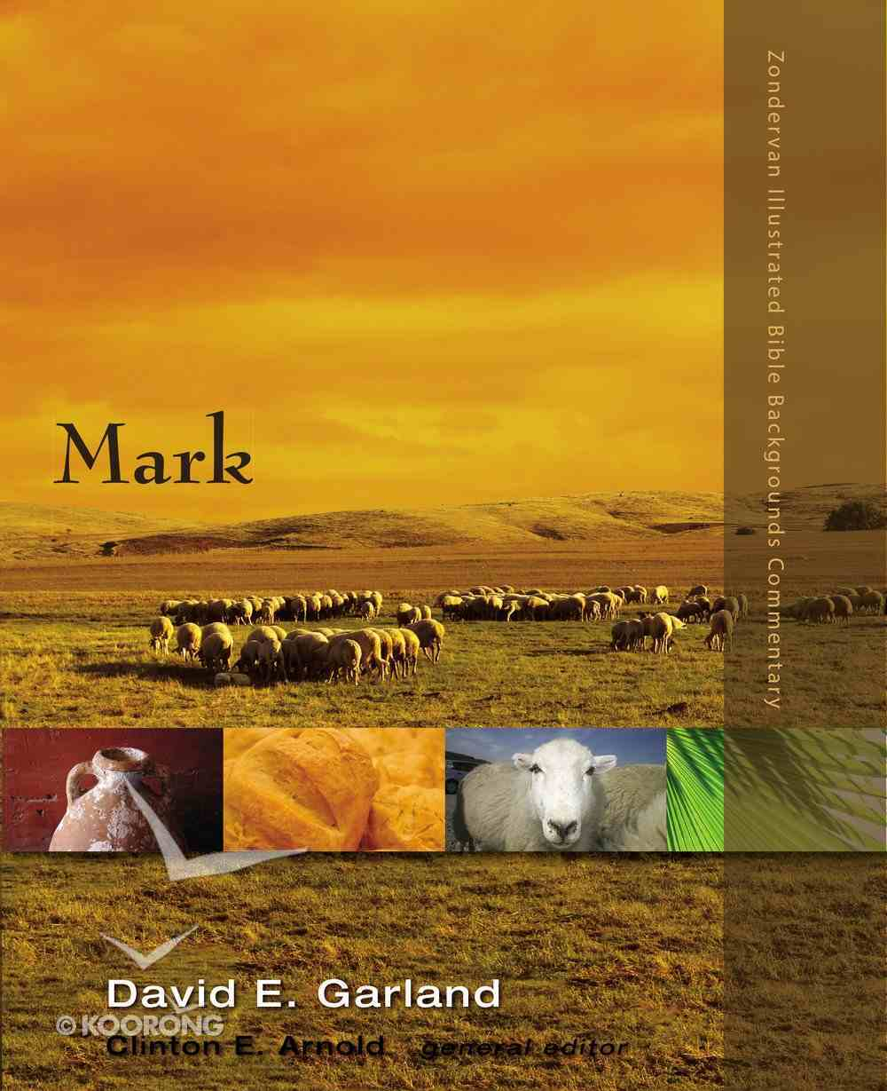 Mark (Zondervan Illustrated Bible Backgrounds Commentary Series) eBook
