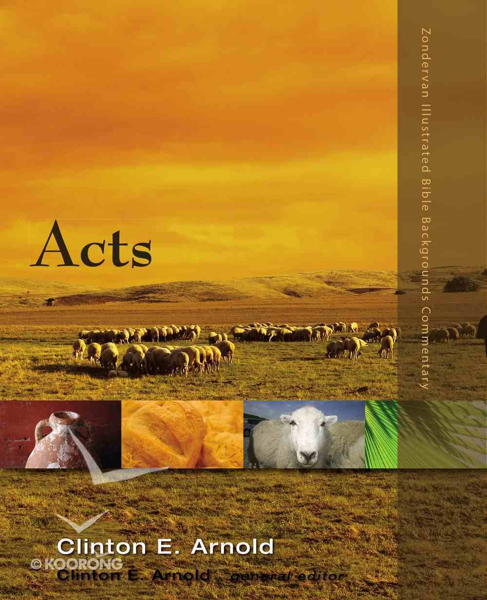 Acts (Zondervan Illustrated Bible Backgrounds Commentary Series) eBook