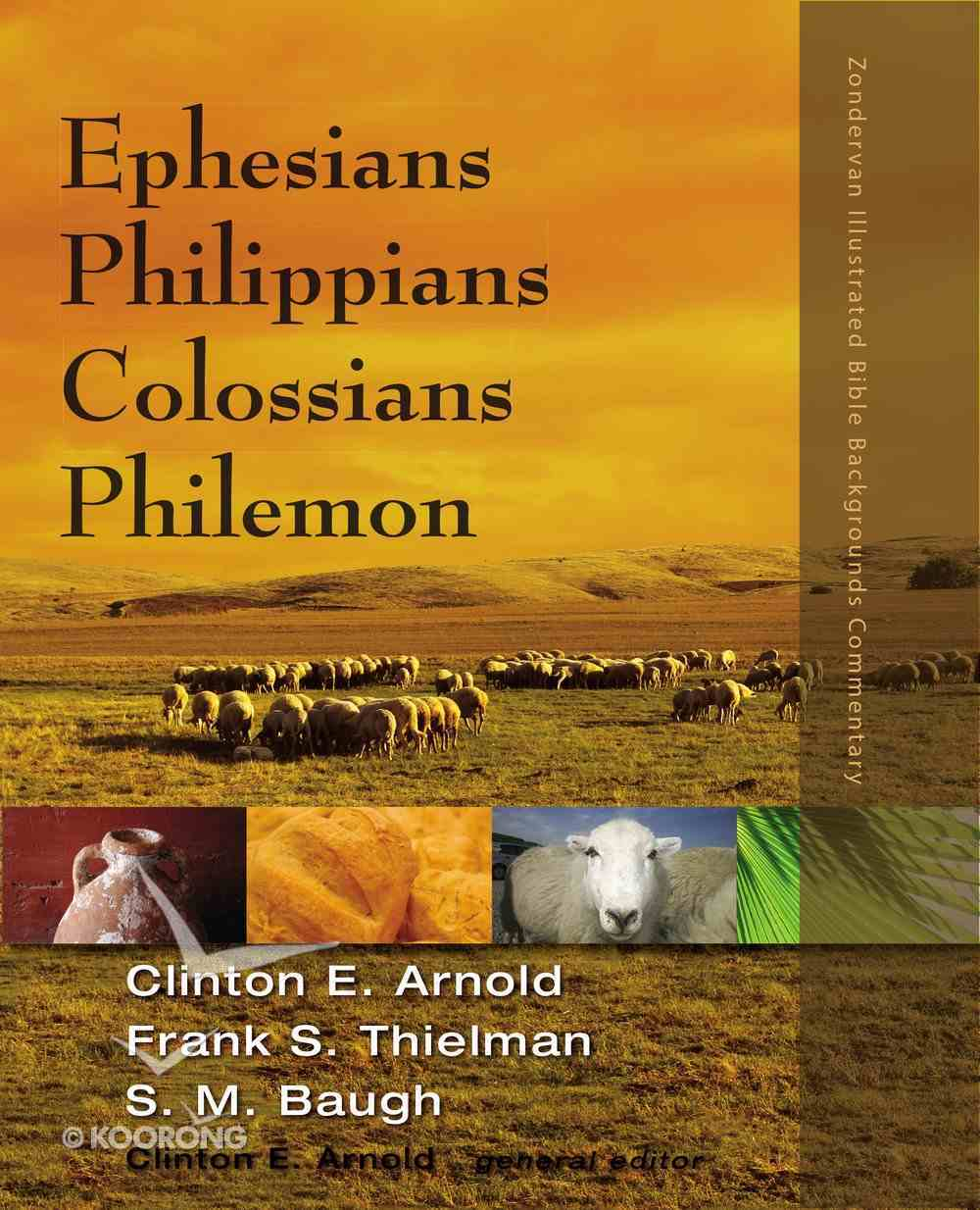 Ephesians, Philippians, Colossians, Philemon (Zondervan Illustrated Bible Backgrounds Commentary Series) eBook