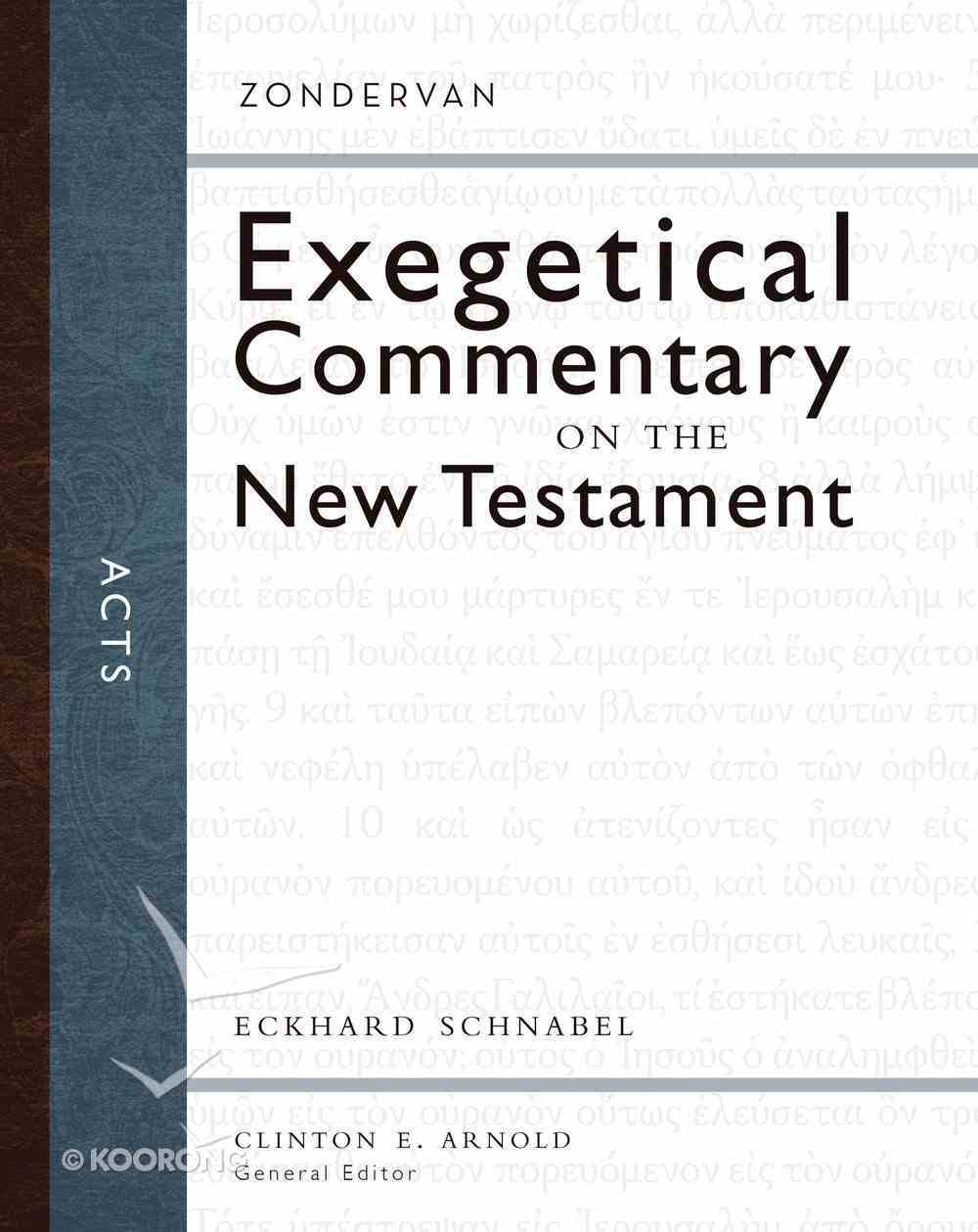 Acts (Zondervan Exegetical Commentary Series On The New Testament) eBook