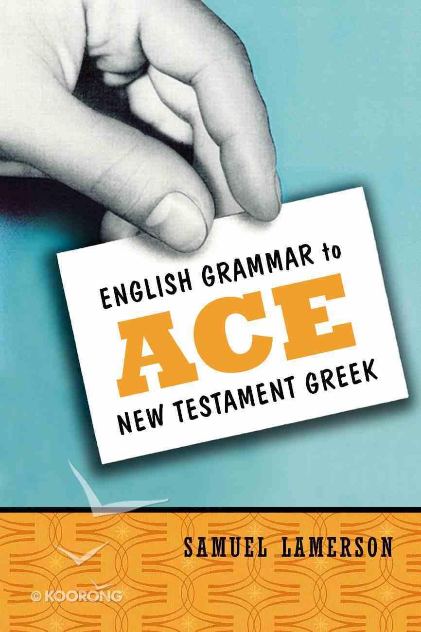 English Grammar to Ace New Testament Greek eBook