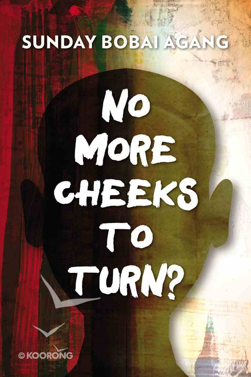 No More Cheeks to Turn? eBook