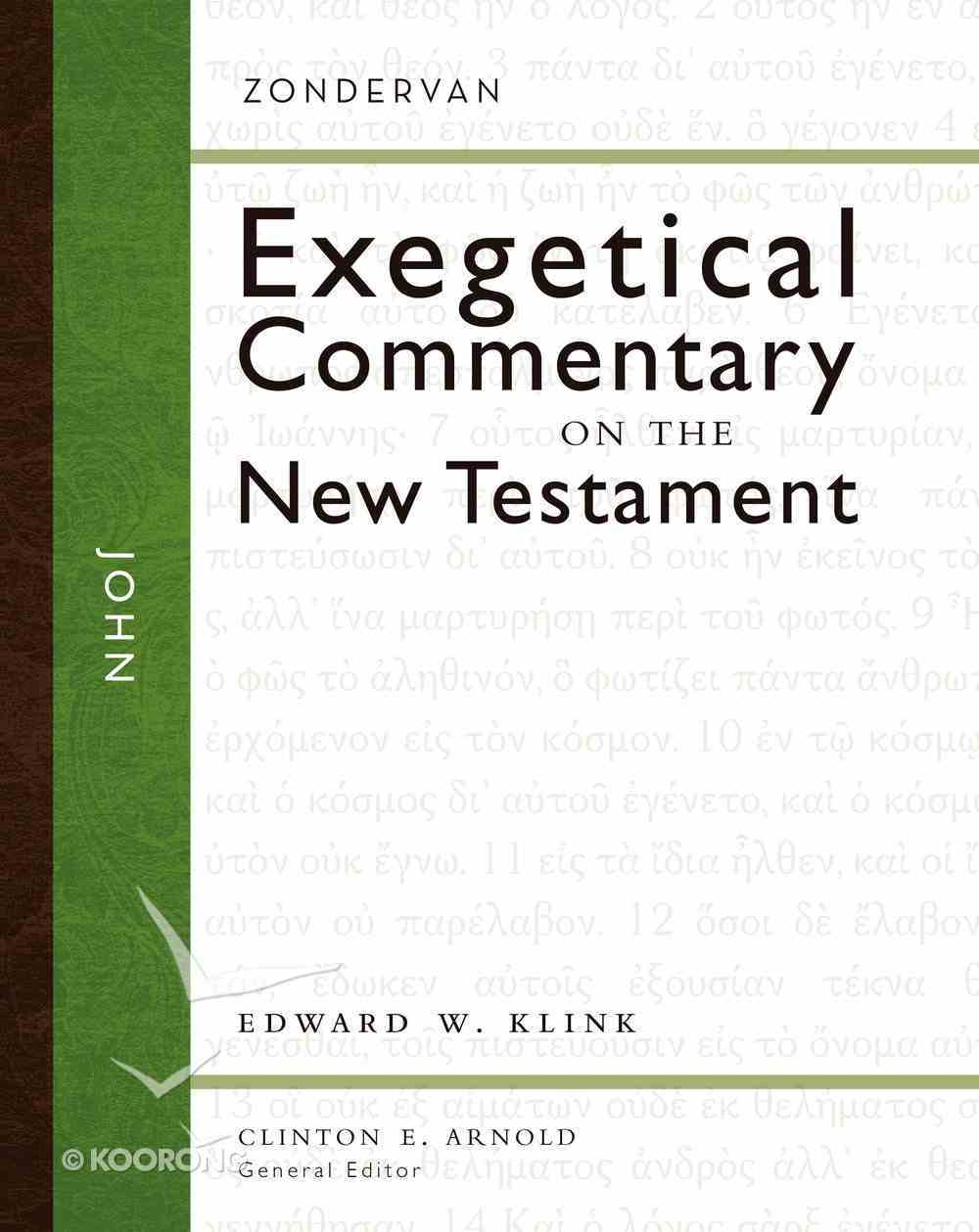 John (Zondervan Exegetical Commentary Series On The New Testament) eBook