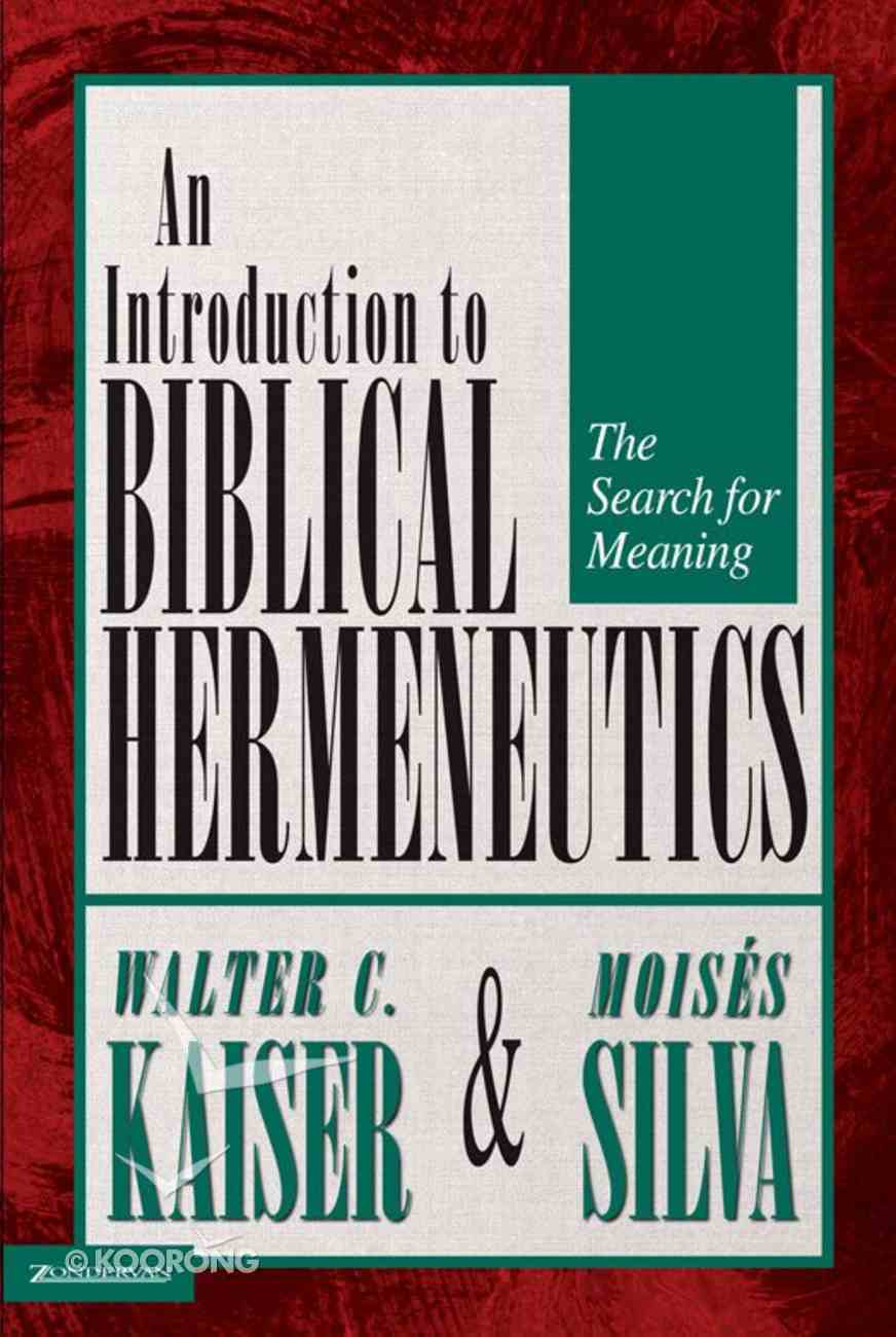 Introduction to Biblical Hermeneutics (And Expanded) eBook