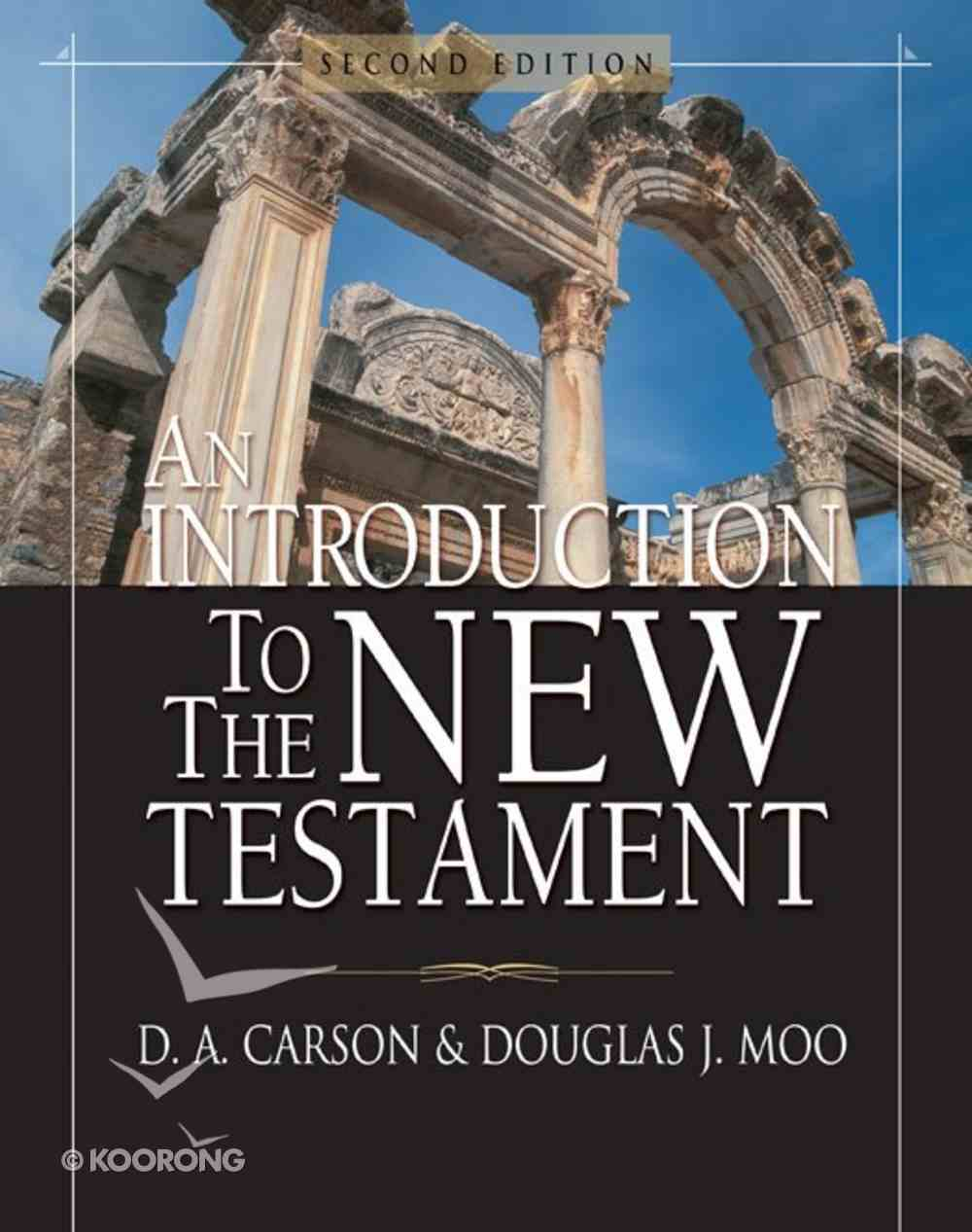 An Introduction to the New Testament (2nd Edition) eBook