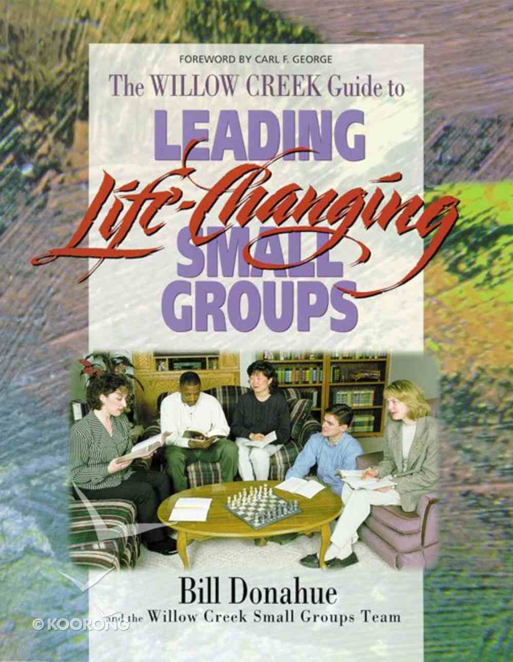 Leading Life Changing Small Groups eBook