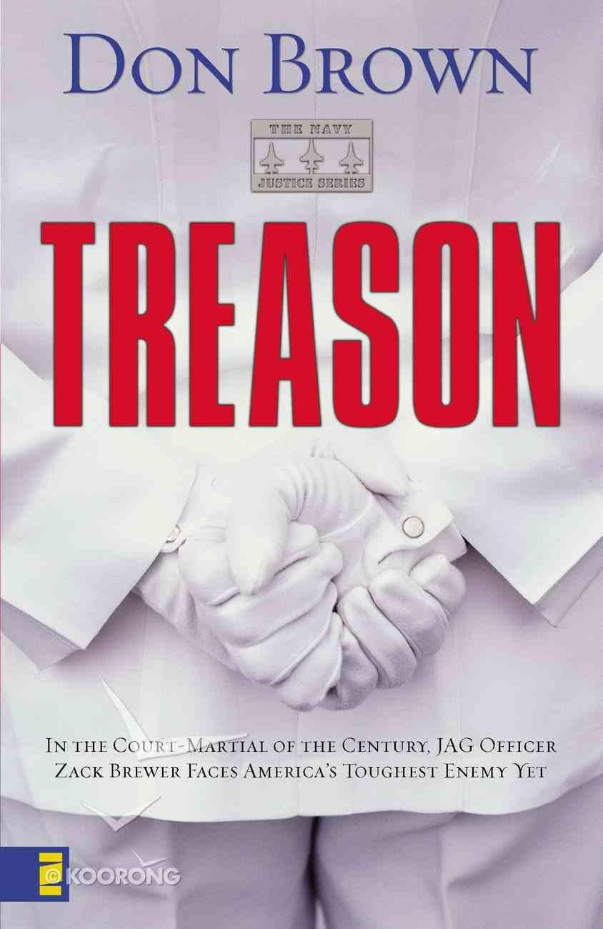 Treason (#01 in Navy Justice Fiction Series) eBook