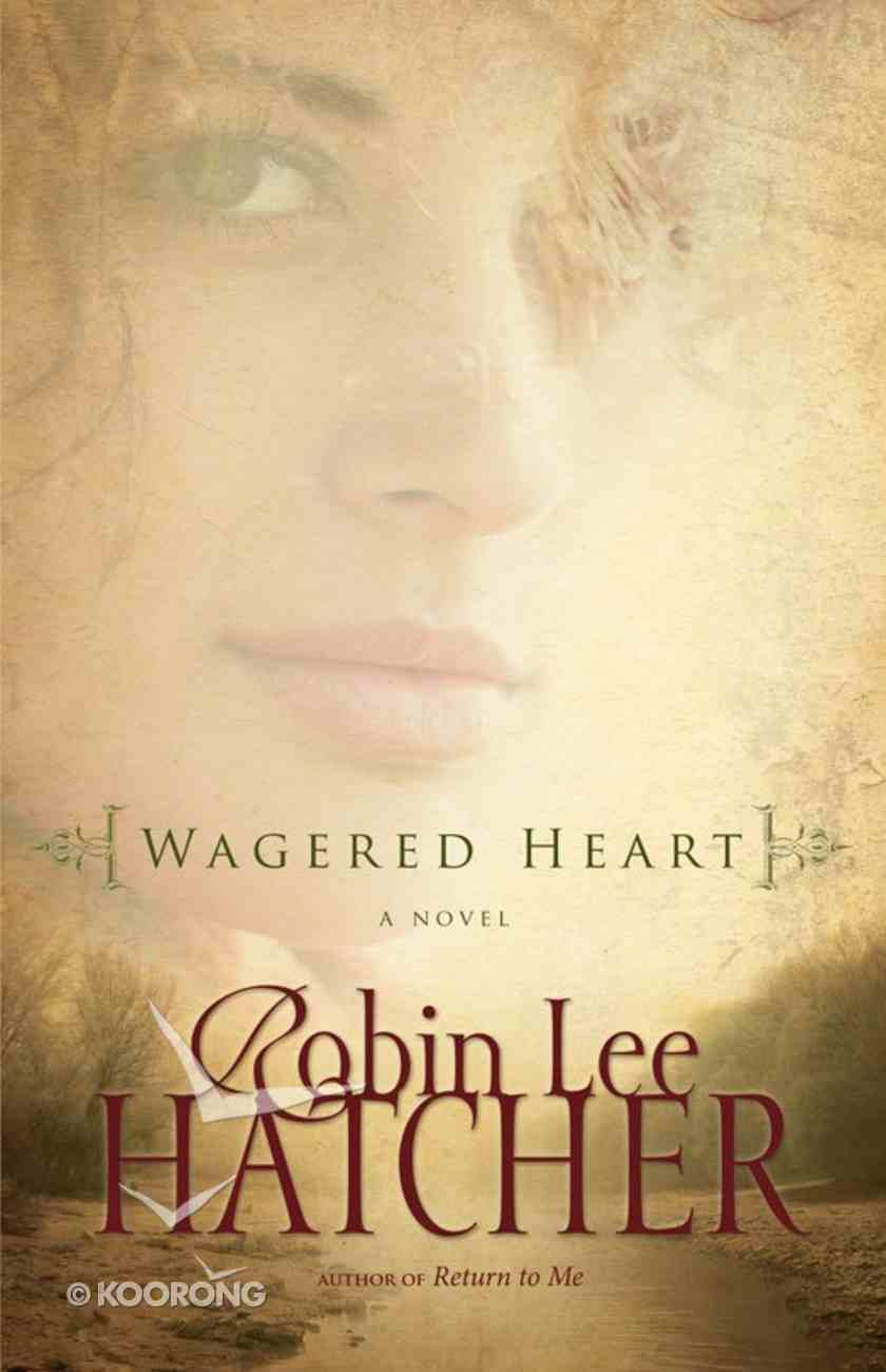 Wagered Heart eBook