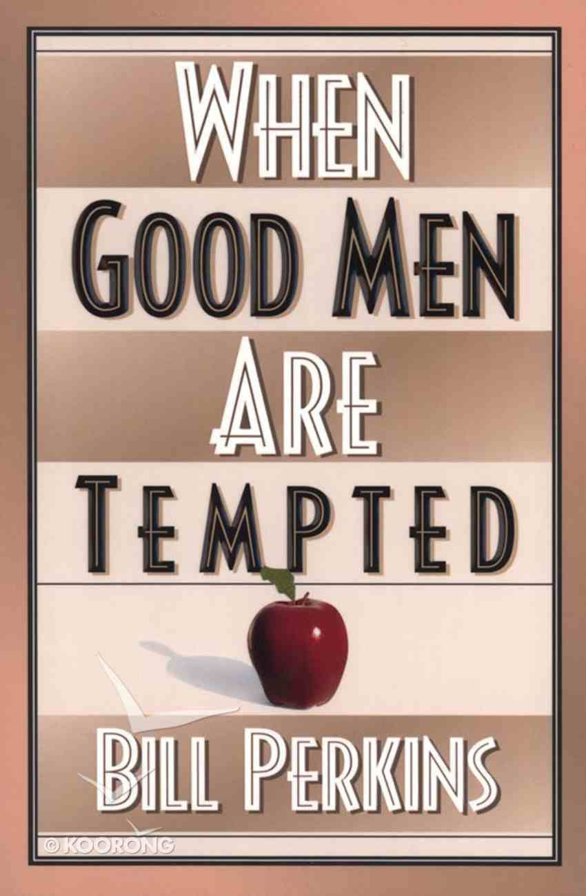 When Good Men Are Tempted eBook