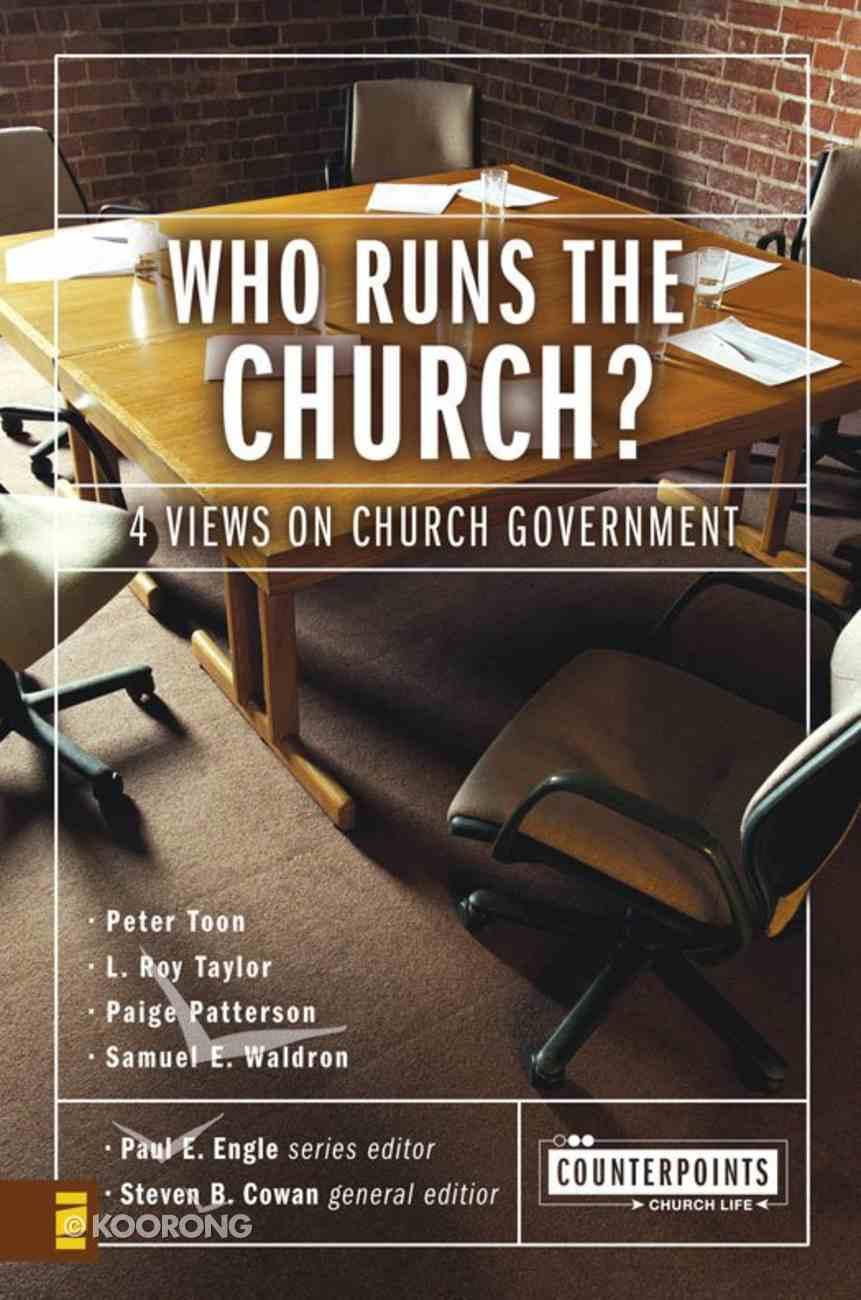 Who Runs the Church? (Counterpoints Series) eBook