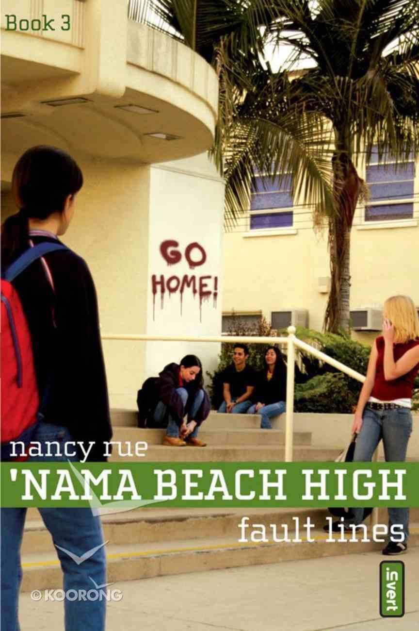 Fault Lines (#03 in Nama Beach High Series) eBook