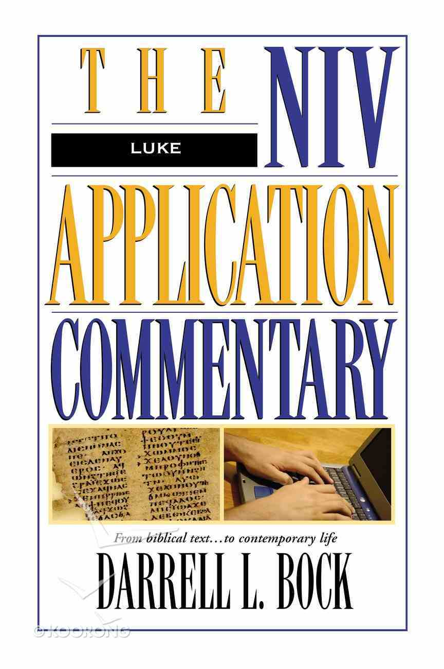 Luke (Niv Application Commentary Series) eBook