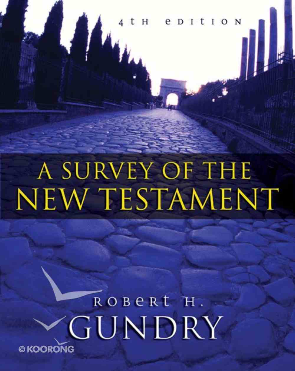 A Survey of the New Testament (4th Edition) eBook