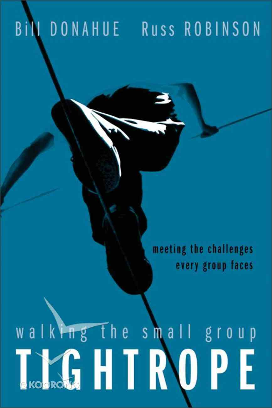 Walking the Small Group Tightrope eBook