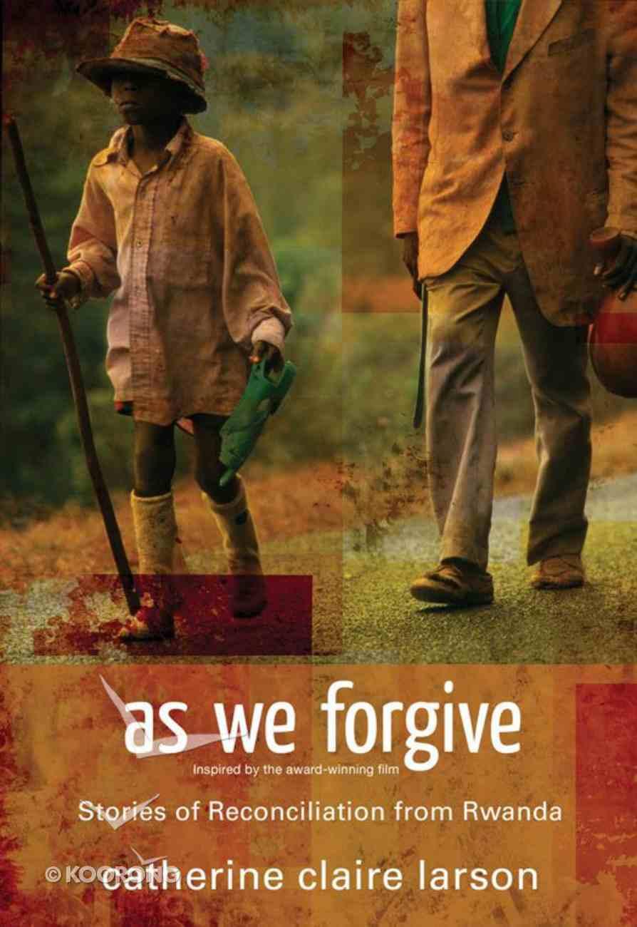 As We Forgive eBook