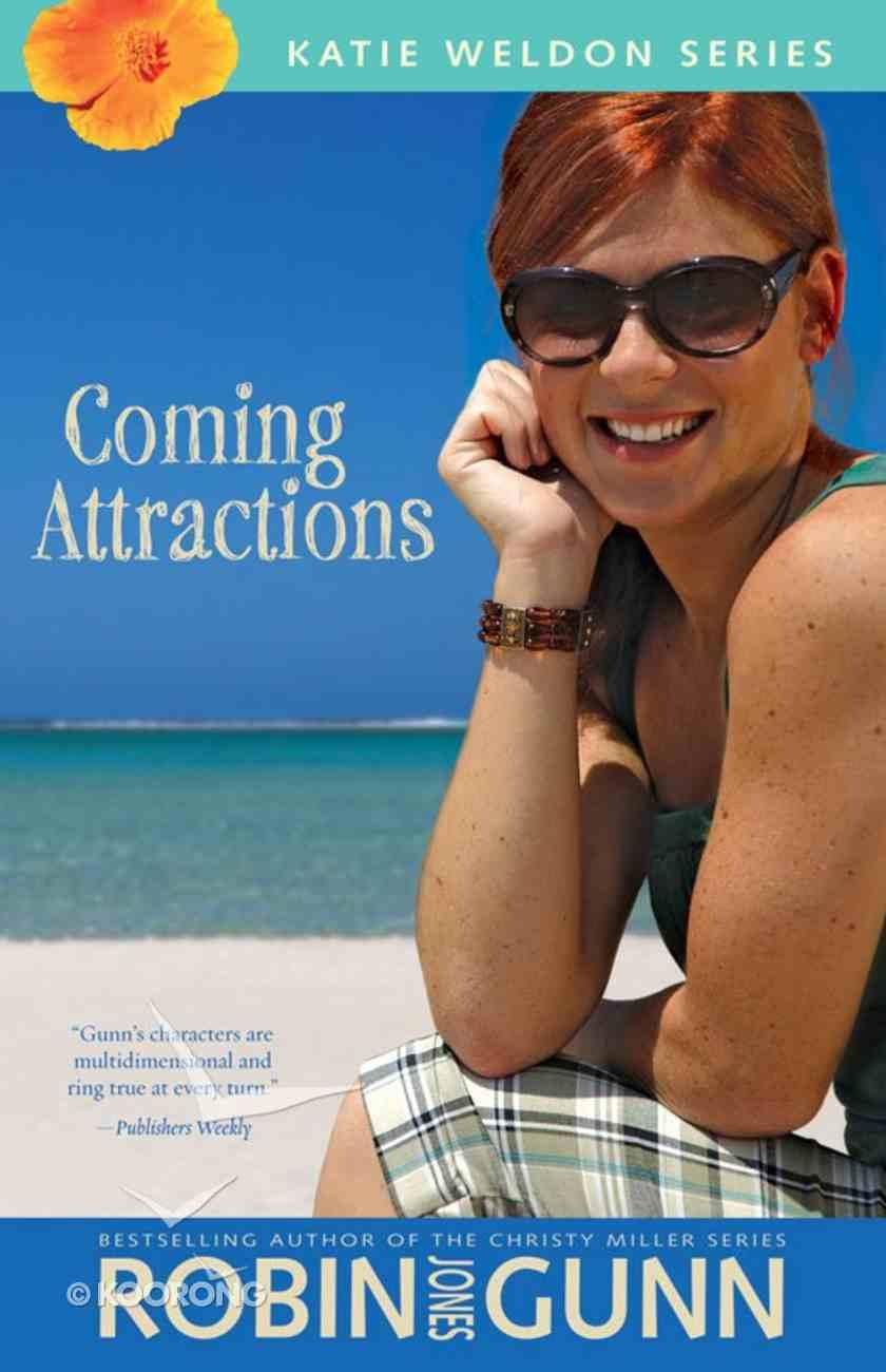 Coming Attractions (#03 in Katie Weldon Series) eBook