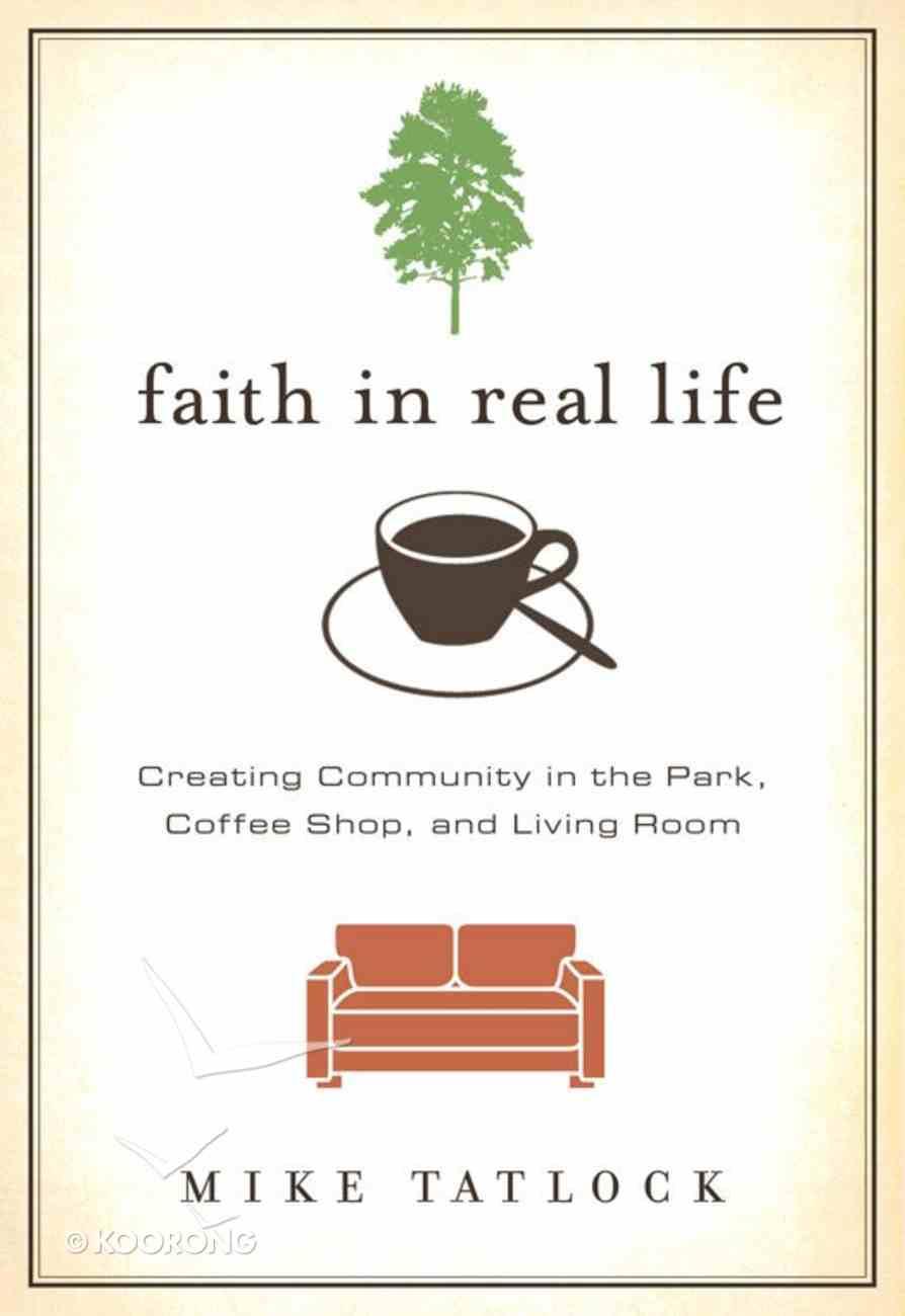 Faith in Real Life eBook