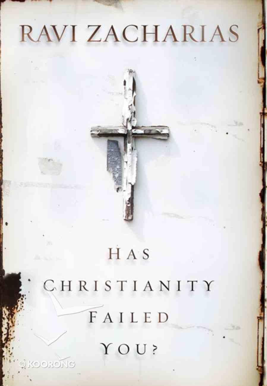 Has Christianity Failed You? eBook