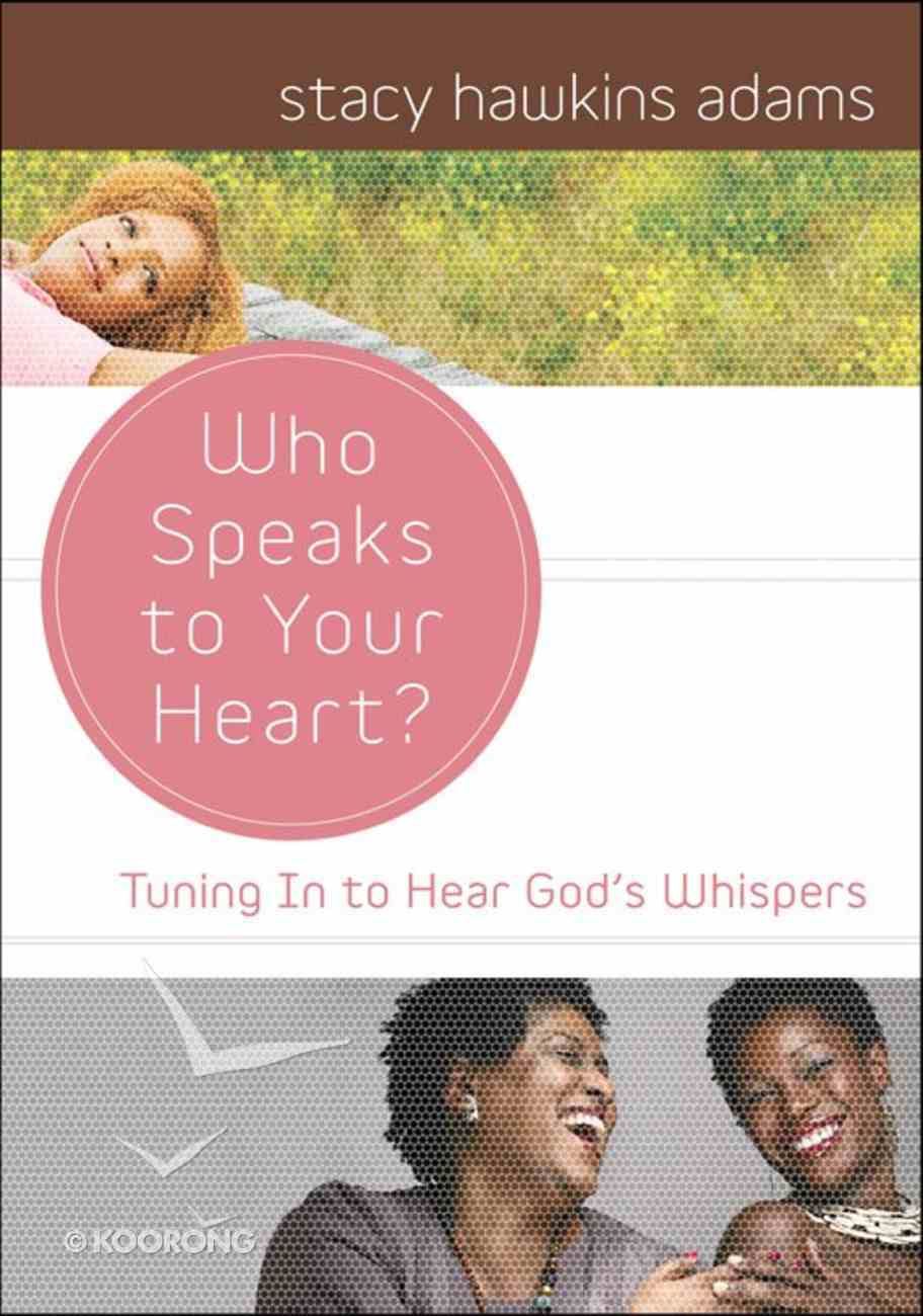 Who Speaks to Your Heart eBook