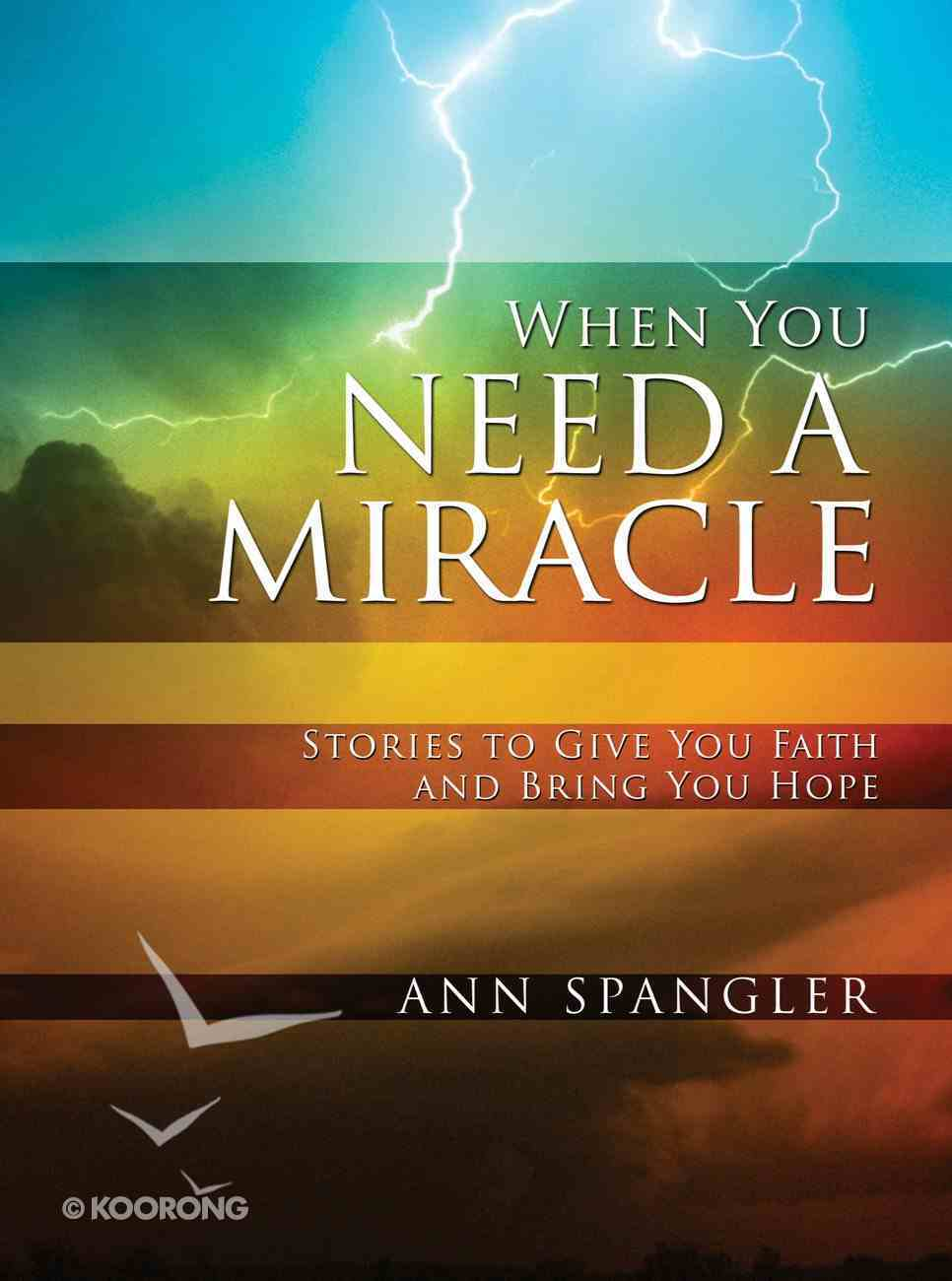 When You Need a Miracle eBook