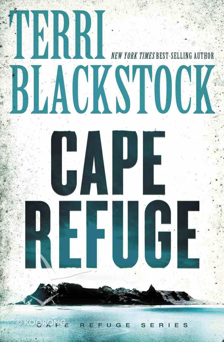 Cape Refuge (#01 in Cape Refuge Series) eBook