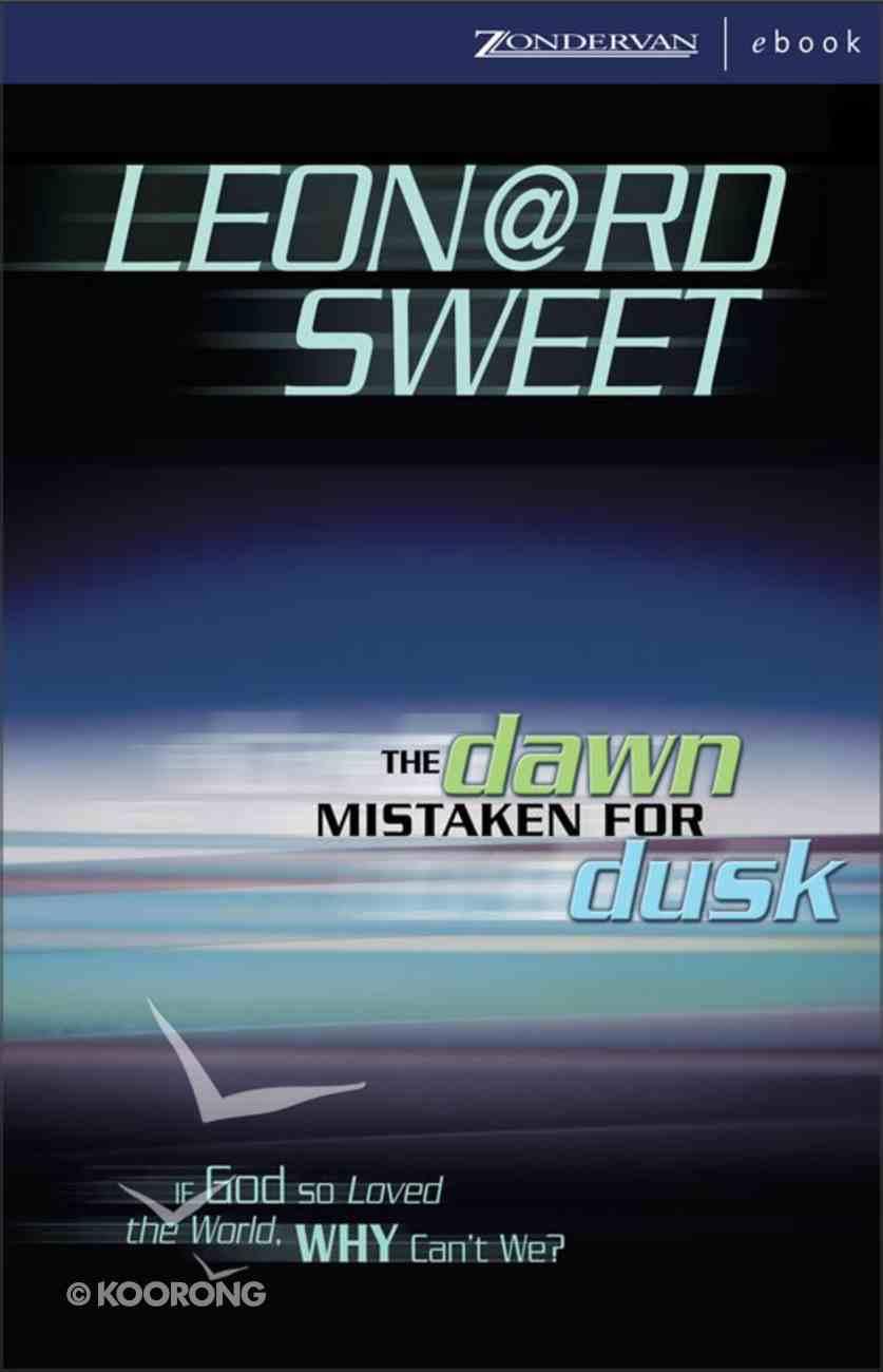 The Dawn Mistaken For Dusk eBook