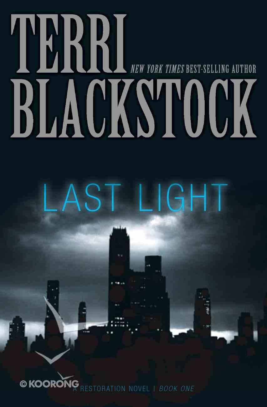 Last Light (#01 in Restoration Novels Series) eBook