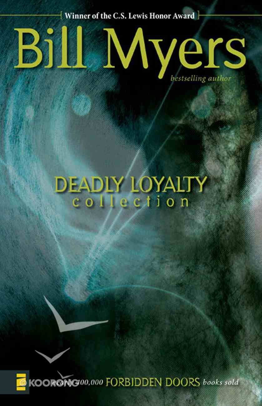 Deadly Loyalty Collection (#03 in Forbidden Doors Collection Series) eBook