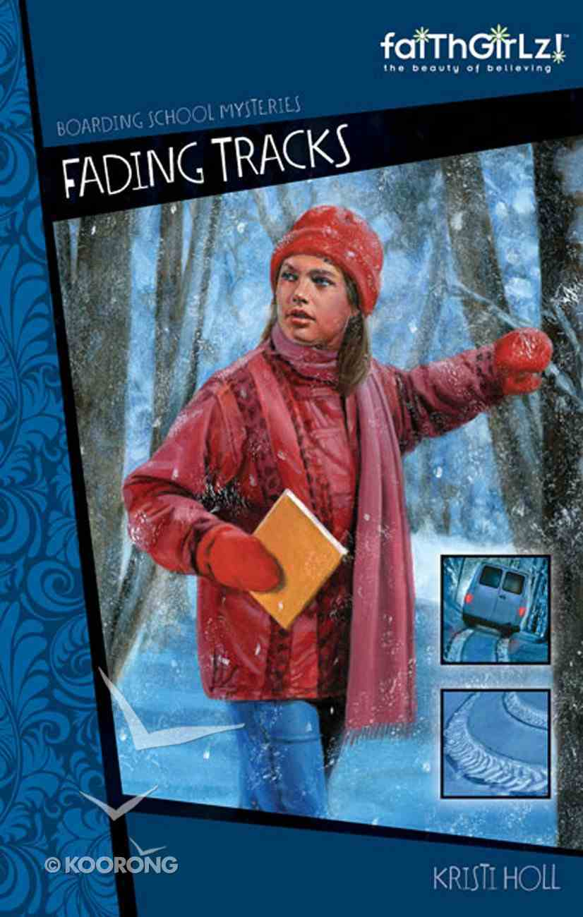 Fading Tracks (#01 in Boarding School Mysteries Series) eBook