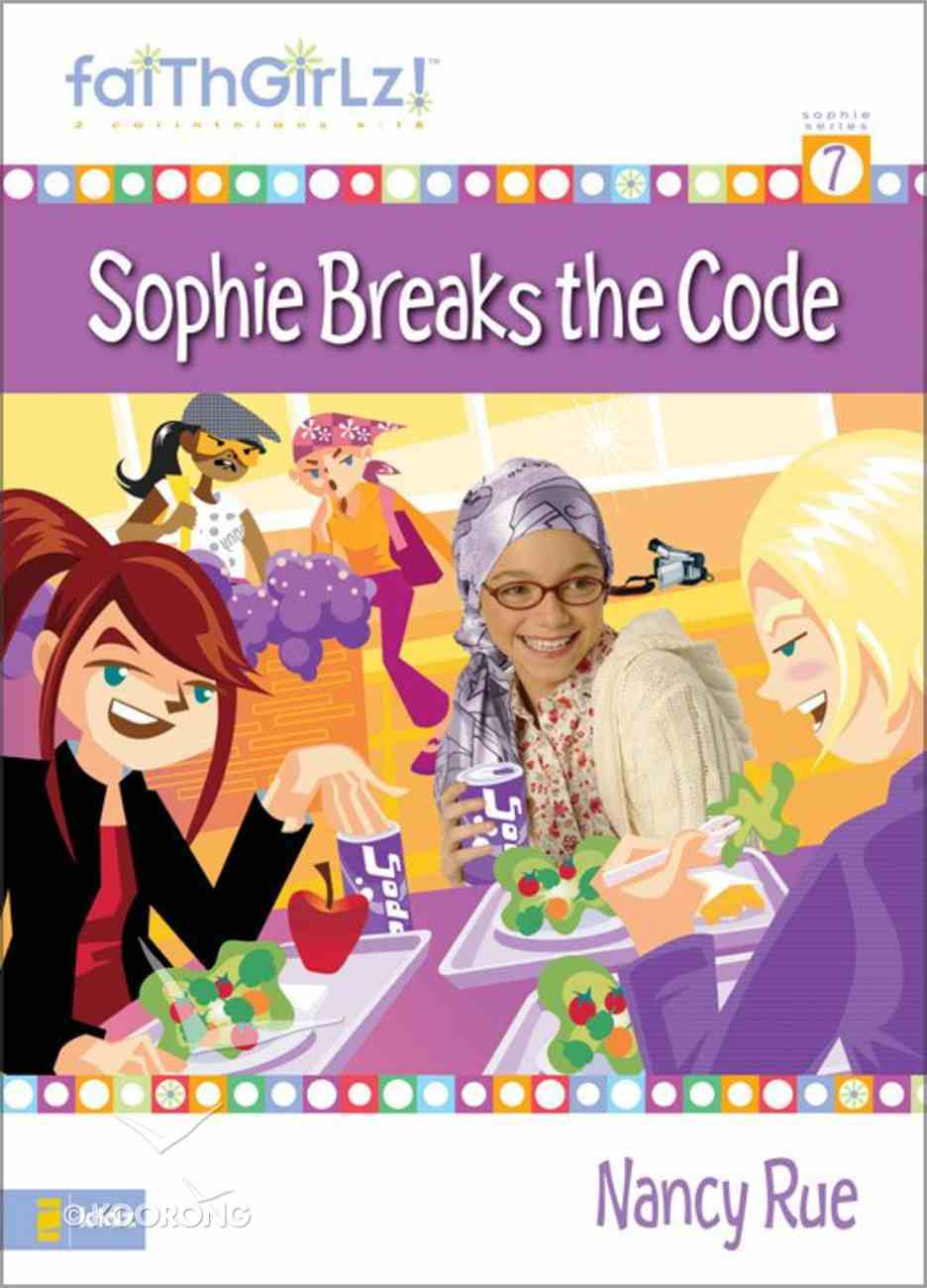 Sophie's Friendship Fiasco (Prev. Sophie Breaks the Code) (#07 in Faithgirlz! Sophie Series) eBook