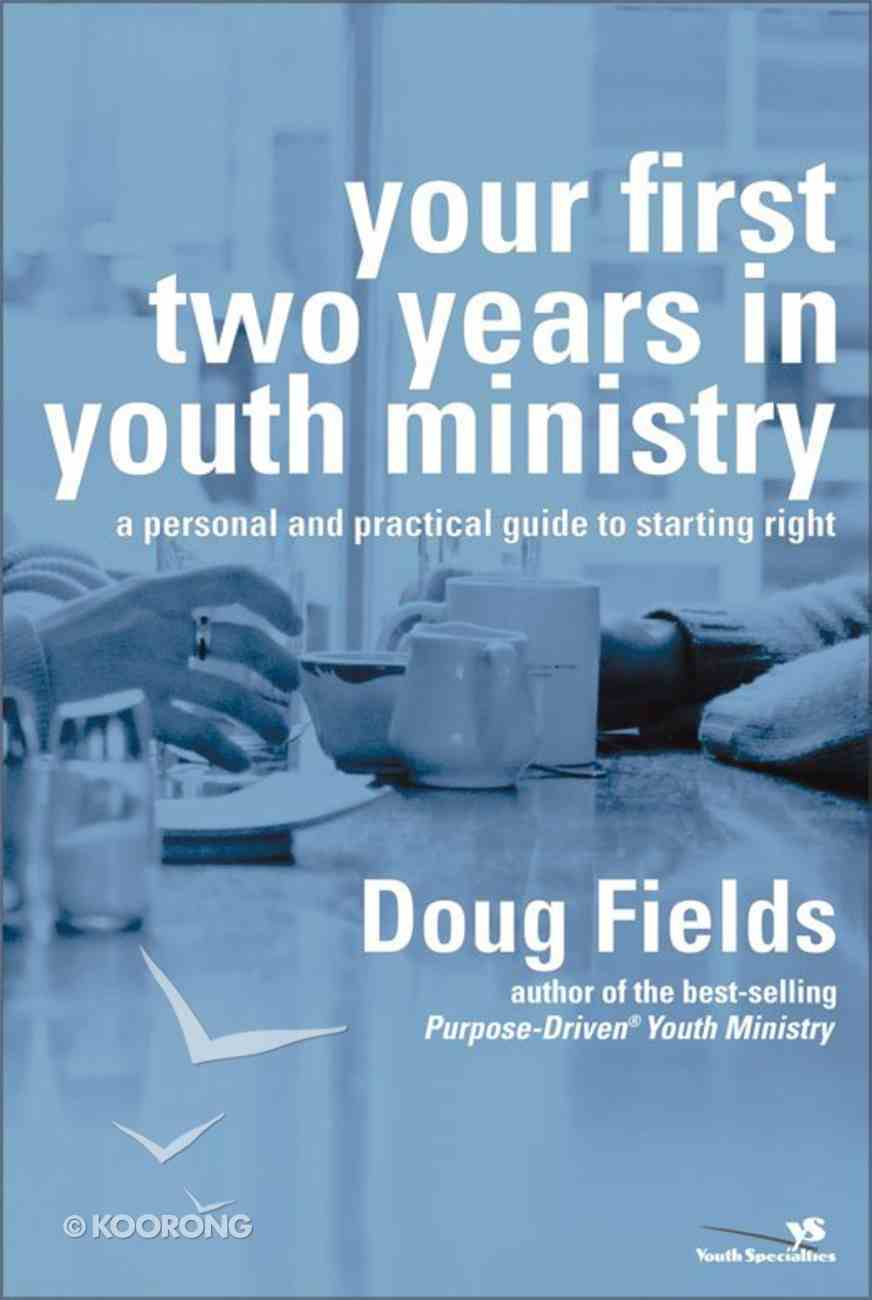 Your First Two Years in Youth Ministry eBook