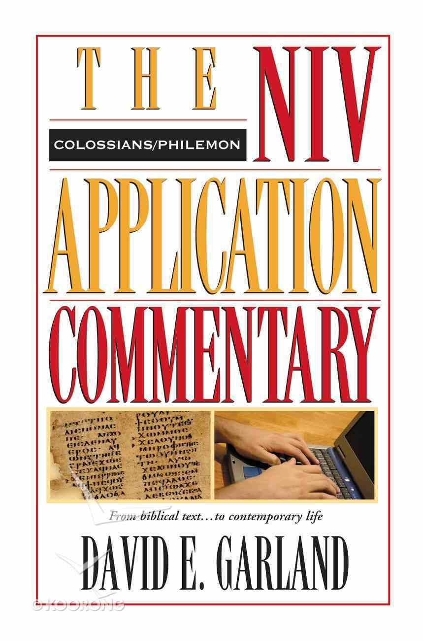 Colossians/Philemon (Niv Application Commentary Series) eBook