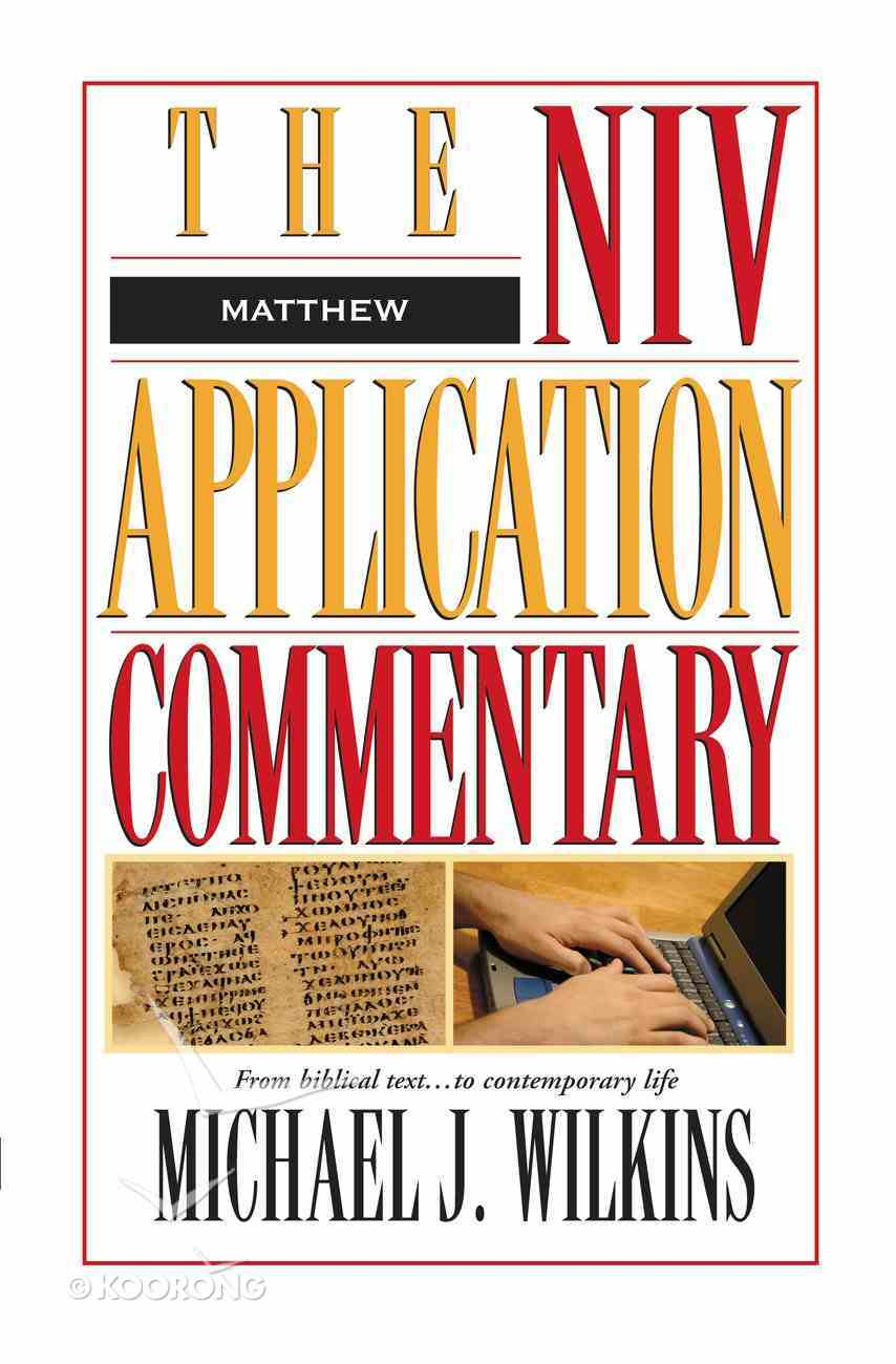 Matthew (Niv Application Commentary Series) eBook
