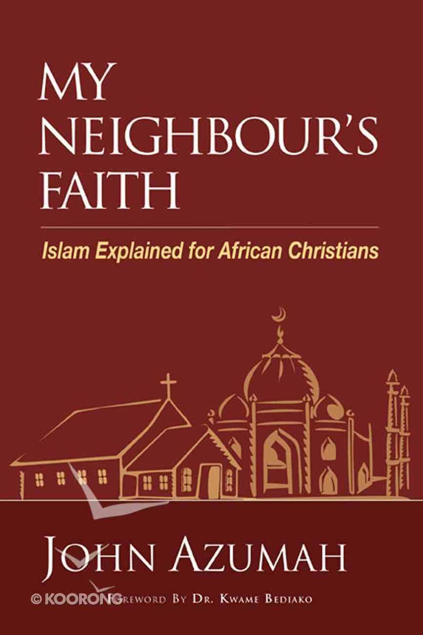 My Neighbour's Faith eBook