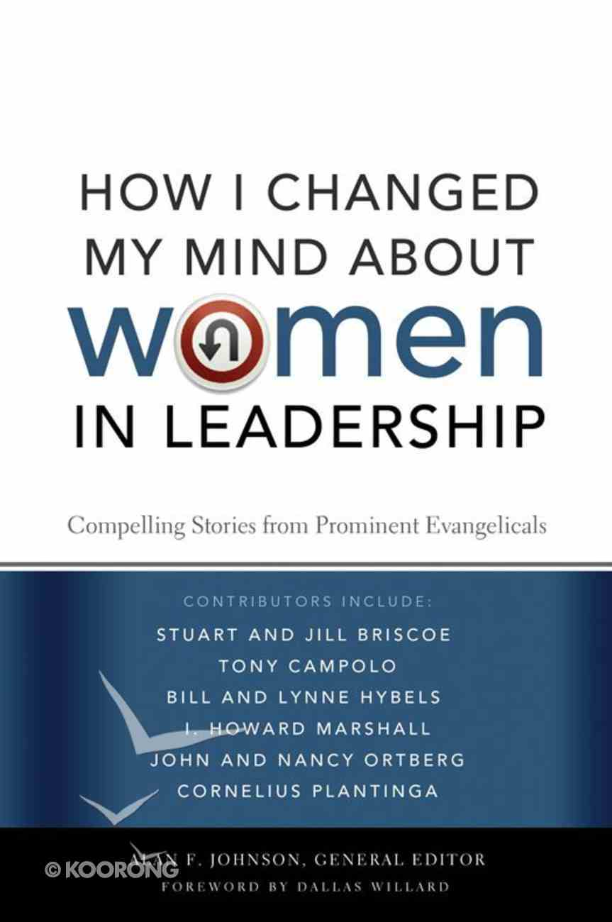 How I Changed My Mind About Women in Leadership eBook
