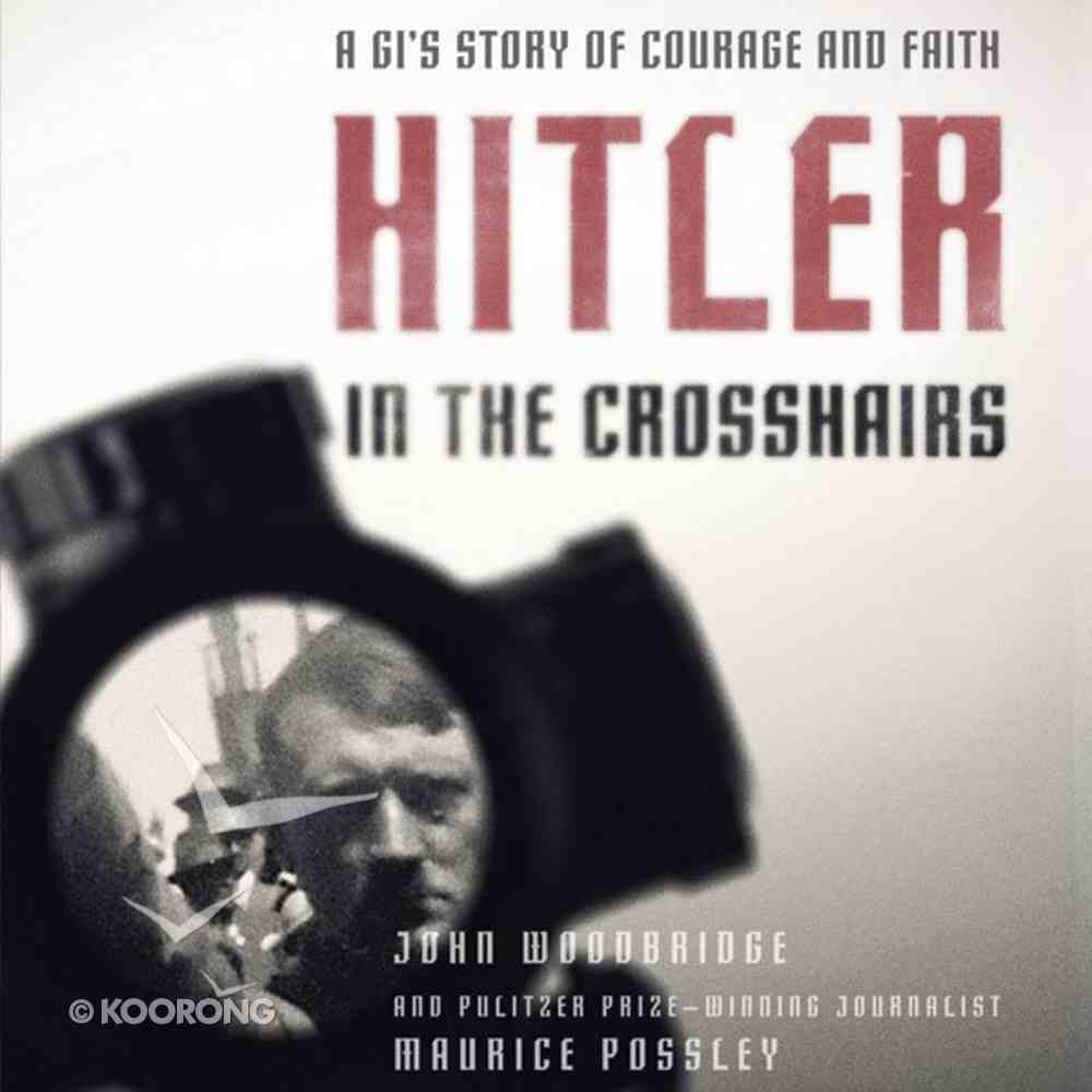 Hitler in the Crosshairs eAudio Book