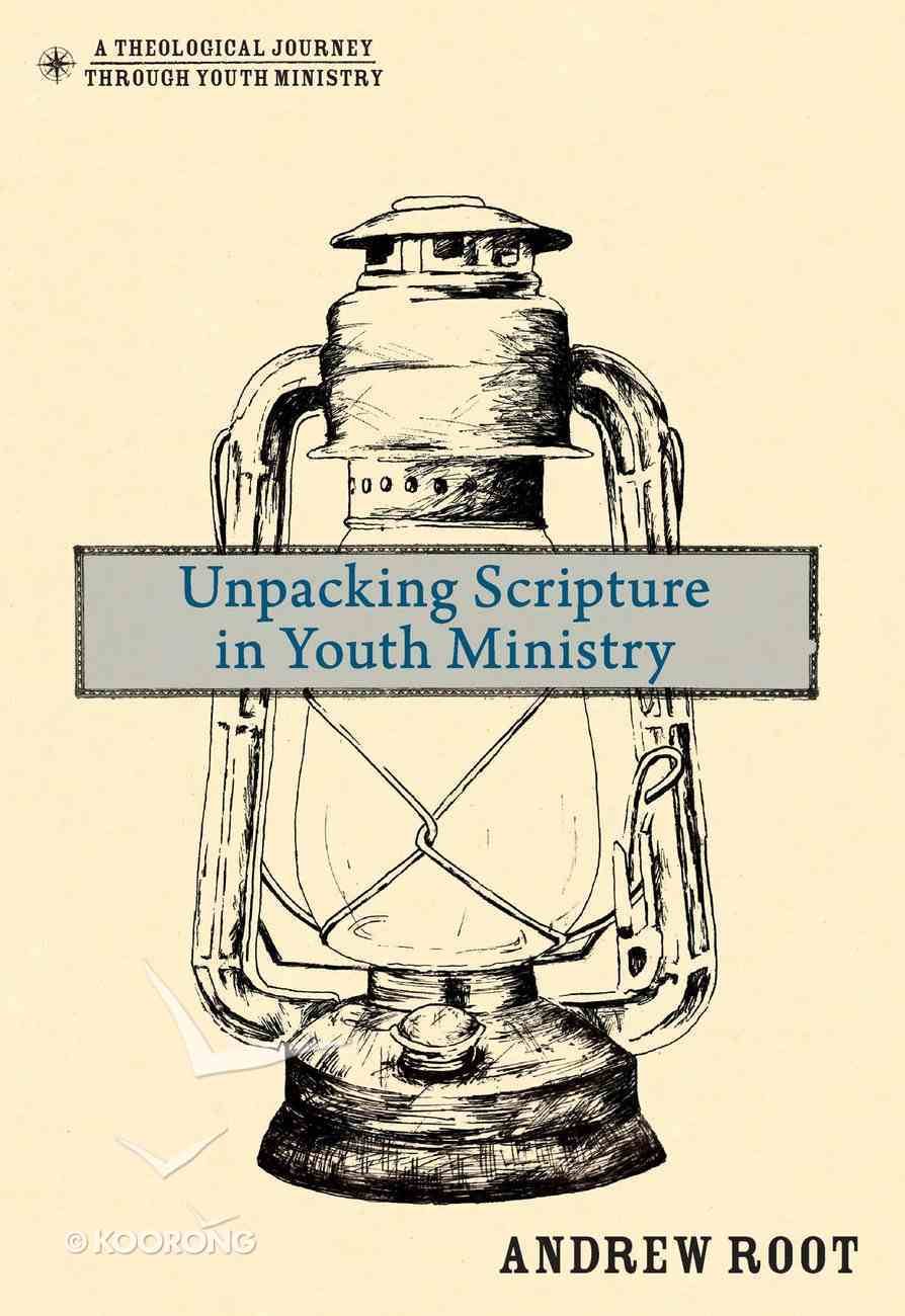 Unpacking Scripture in Youth Ministry eBook