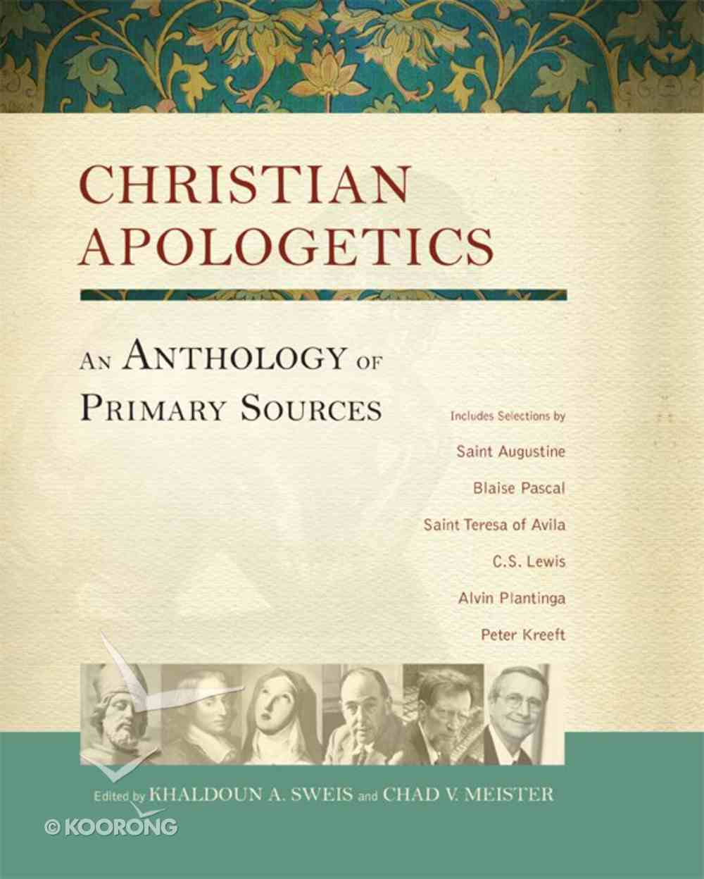 Christian Apologetics: An Anthology of Primary Sources eBook