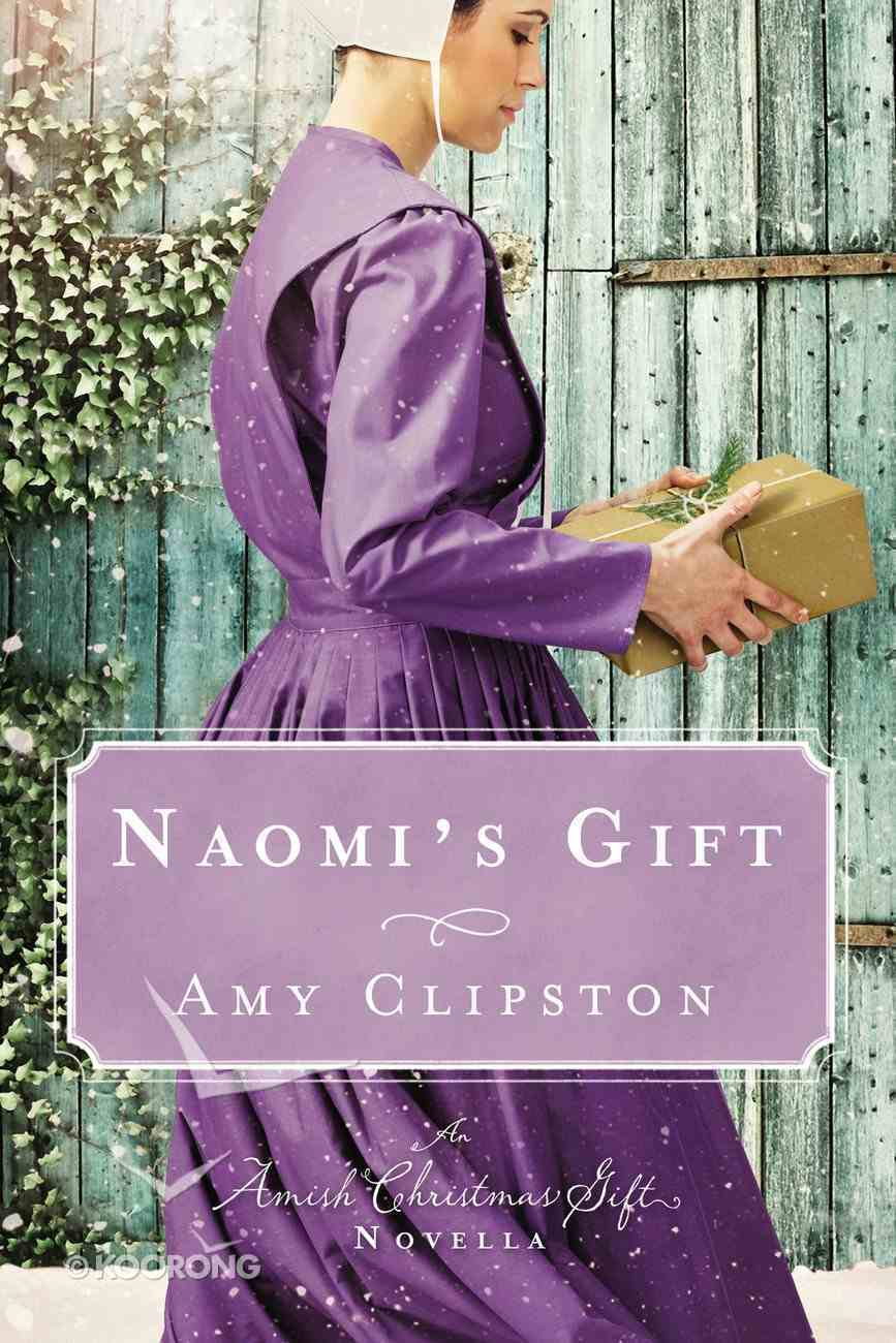 Naomi's Gift eBook